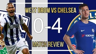 Chelsea 4-0 West Brom Match Review || WHY Hazard & Morata  BEST partnership in the Premier League!