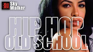 Hip Hop R\u0026B Old School 2000s 90s New School | DJ SkyWalker