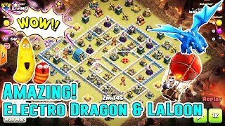 WOW!! AMAZING ELECTRO DRAGON & LAVALOON STRATEGY DESTROY TH12 3-STAR ( Clash of Clans )