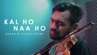Kal Ho Naa Ho - Shah Rukh Khan - Violin & Piano (Agogo Violin & Rusdi Cover)