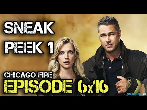 "Chicago Fire 6x16 Sneak Peek ""The One That Matters Most"""