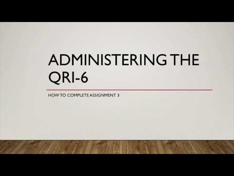 Assignment 3: QRI-6 Administration