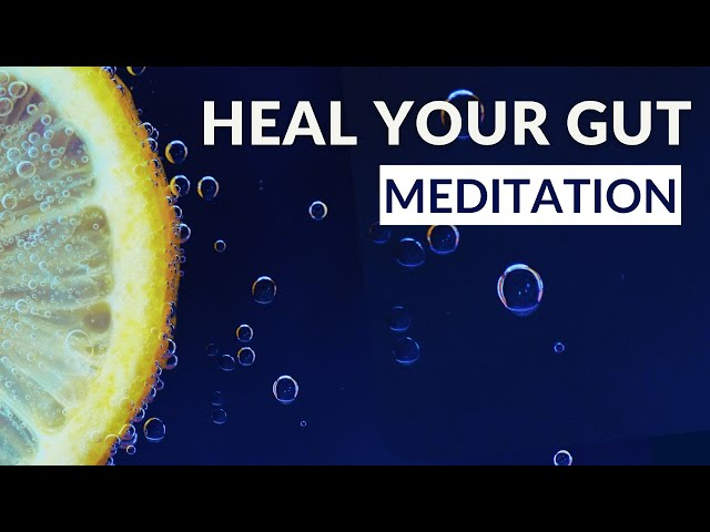 Gentle Meditation To Improve Your Gut Health | Guided Imagery For Relaxation