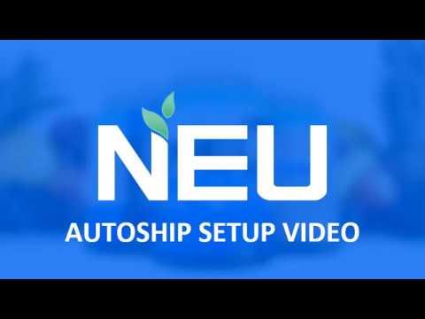 NEU's Distributor Autoship Setup Tutorial