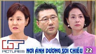 Nơi Ánh Dương Soi Chiếu Tập 22 | Phim Tình Cảm Hàn Quốc Hay Nhất 2020 | Phim Hàn Quốc 2020