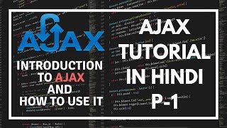 AJAX tutorial in Hindi Part 1 - introduction to AJAX in Hindi