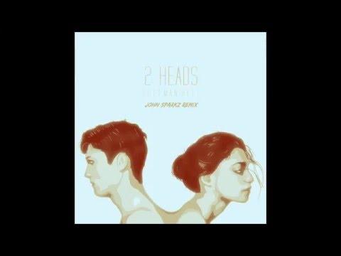 Coleman Hell - 2 Heads (John Sparkz Remix)