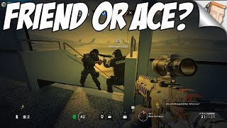 Friends or Ace? (W/ Anthonypit1, Thomi, Socker) - Rainbow Six Siege