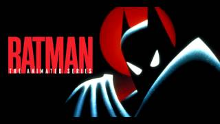 Batman The Animated Series Extended Main Title and End Credits Soundtrack