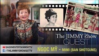 The Jimmy Show | Ca sĩ Ngọc Mỹ - Mimi (Ban Shotguns) | SET TV www.setchannel.tv