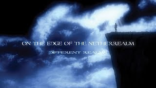 ON THE EDGE OF THE NETHERREALM - Different Realms (2010) Full Album (Gothic Doom / Death Metal)