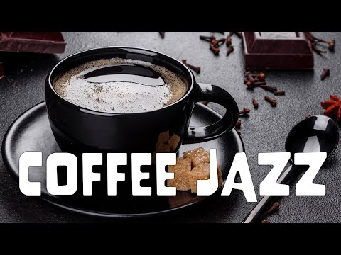 Fresh Coffee JAZZ - Relaxing Instrumental JAZZ Music For Work,Study & Stress Relief