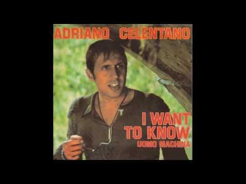 Adriano Celentano - I want to know (part2)