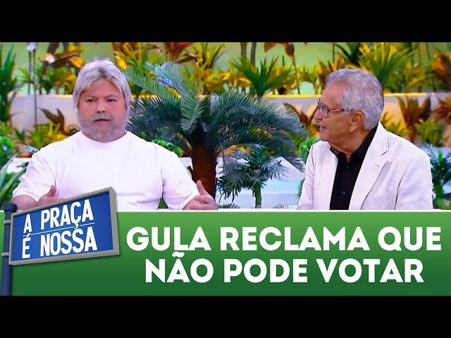 Gula reclama que não pode votar | A Praça É Nossa (01/11/18)