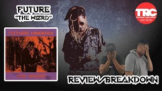 Future The Wizrd Album Review *Honest Review*