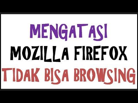 mozilla-firefox-tidak-bisa-browsing?-||-cara-mengatasi-||-tips-dan-trik