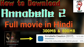 how to download annabelle 2 full movie 300mb & 800mb in Hindi