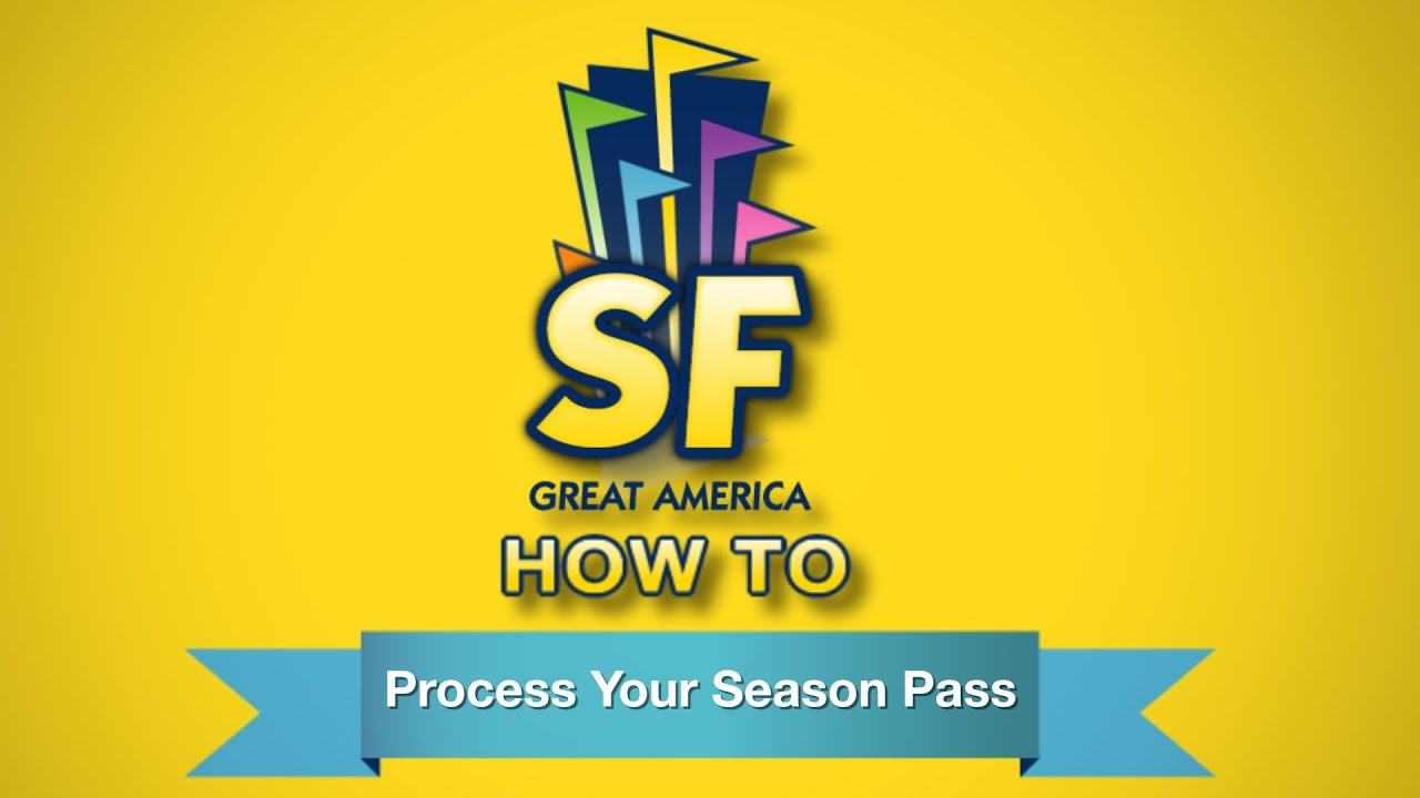 How To Process Your Season Pass at Six Flags Great America