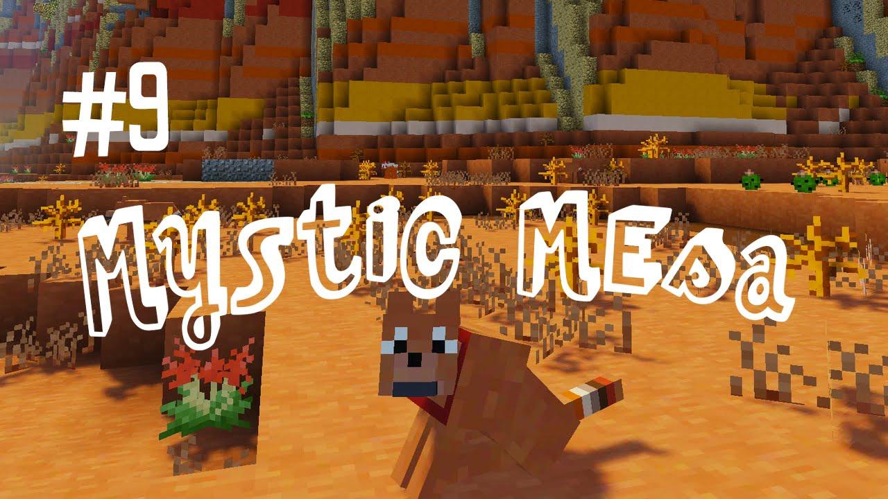 My New Best Friend Mystic Mesa Modded Minecraft Ep 9