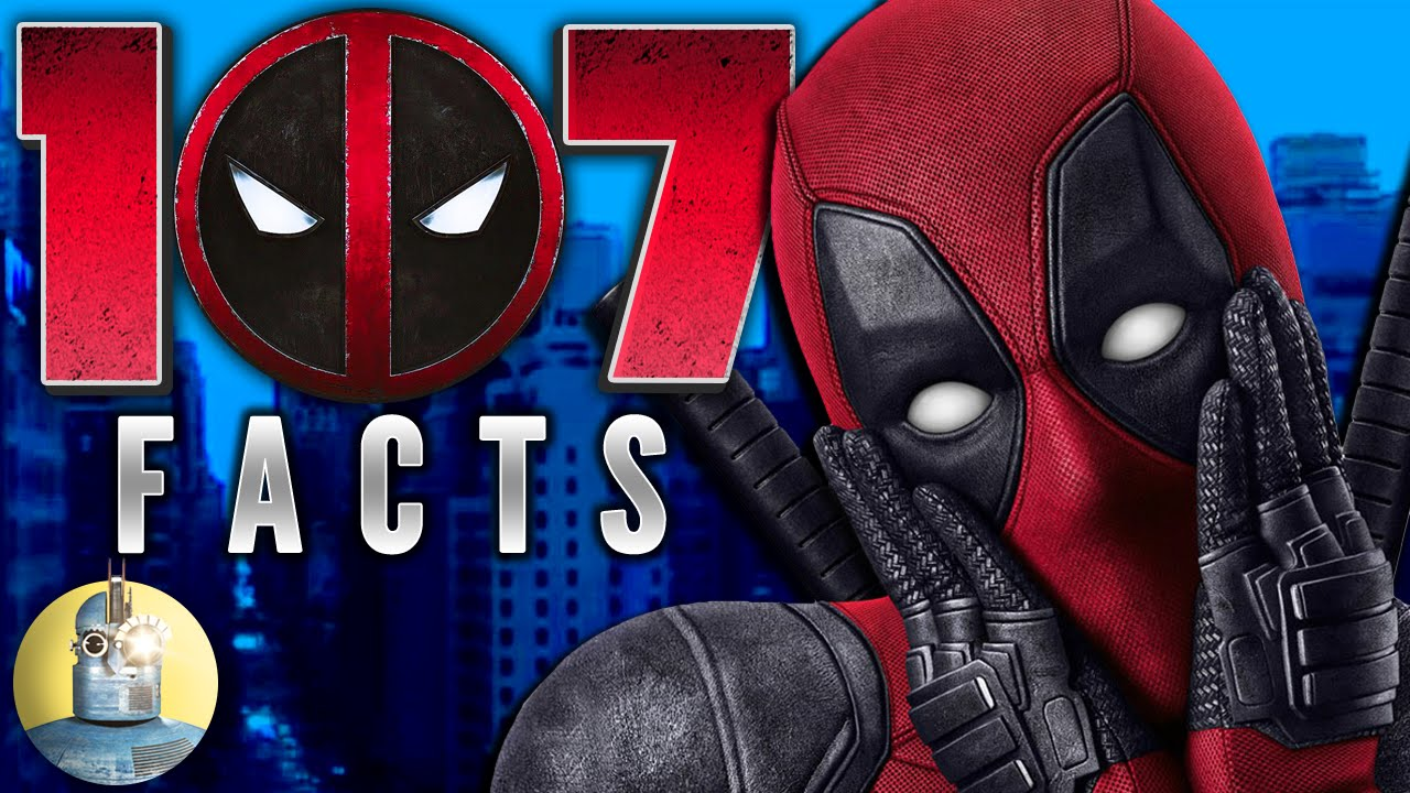 107 Deadpool Facts You Should Know ft. Movie Mistakes (@Cinematica)