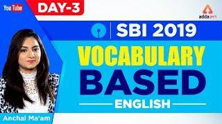SBI 2019 | Vocabulary-Based | English | Day 3 | English | Anchal Ma'am | 10 A.M thumbnail