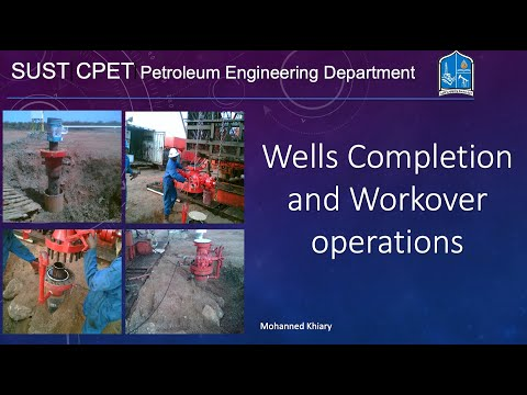 Wells Completion and Workover Operation Lecture 1
