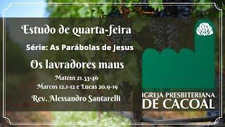 As Parábolas de Jesus: Os lavradores maus