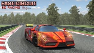 Fast Circuit 3D Racing - Android Gameplay HD