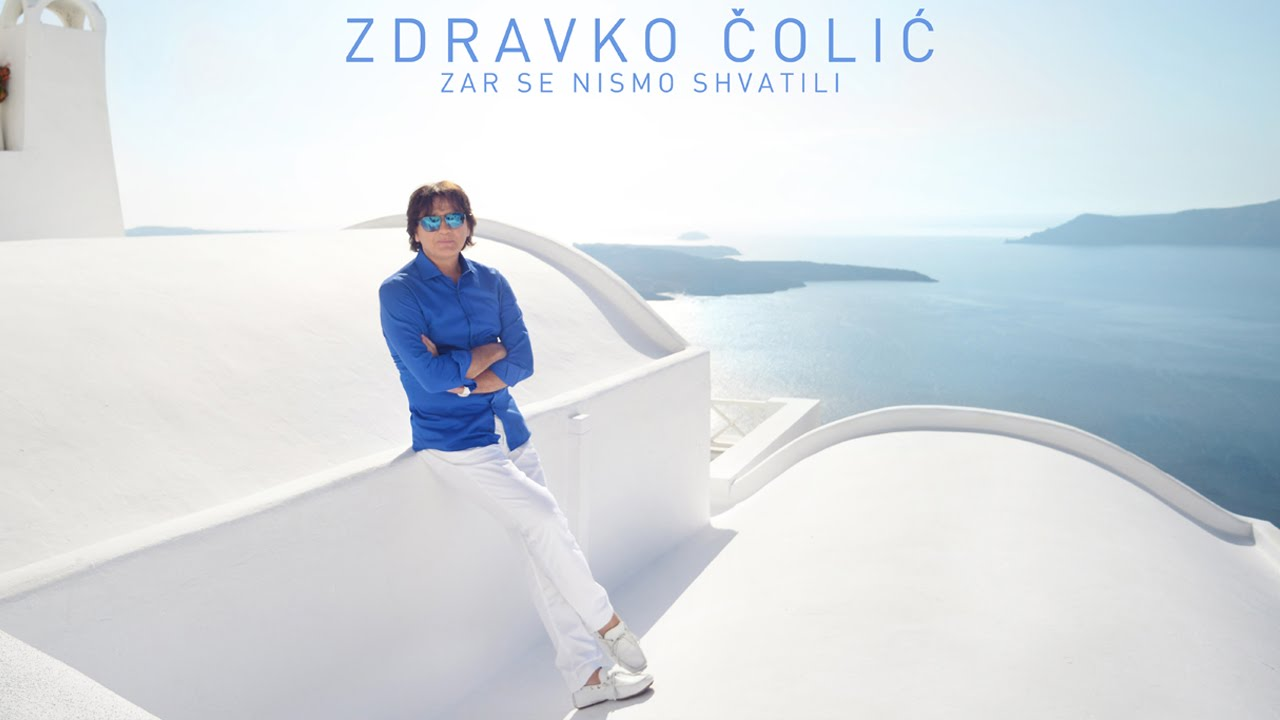 Zdravko Colic - Zar se nismo shvatili - (Official Video 2014) HD