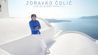 Скачать Zdravko Colic Zar Se Nismo Shvatili Official Video 2014 HD