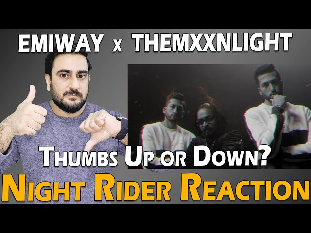 EMIWAY X THEMXXNLIGHT - NIGHT RIDER (OFFICIAL MUSIC VIDEO) Reaction | IAmFawad