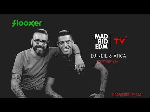 ATICA & Dj Neil - Entrevista - Madrid EDM tv