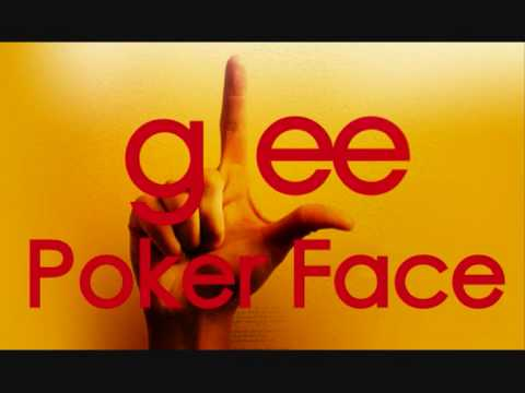 Poker face by glee