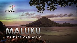 MALUKU The Heritage Land