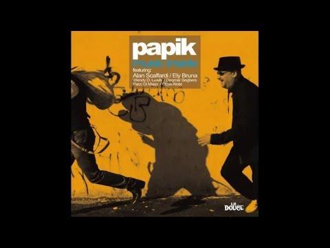 Papik - Music Inside (Full Album Nu Jazz Soul Vocal Lounge)