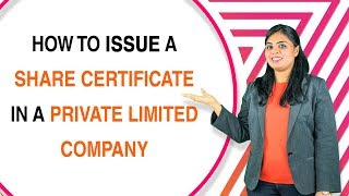 How to issue share Certificates in a Private Limited Company