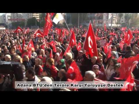 Adana BTÜ'den Teröre Karşı Yürüyüşe Destek