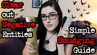 Clearing Out Negative Entities: Smudging!