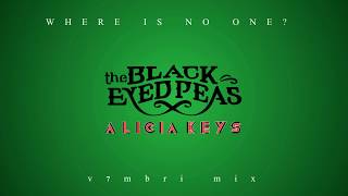 The Black Eyed Peas feat. Alicia Keys - Where Is No One?