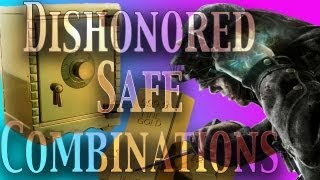 Dishonored: Safe Combinations