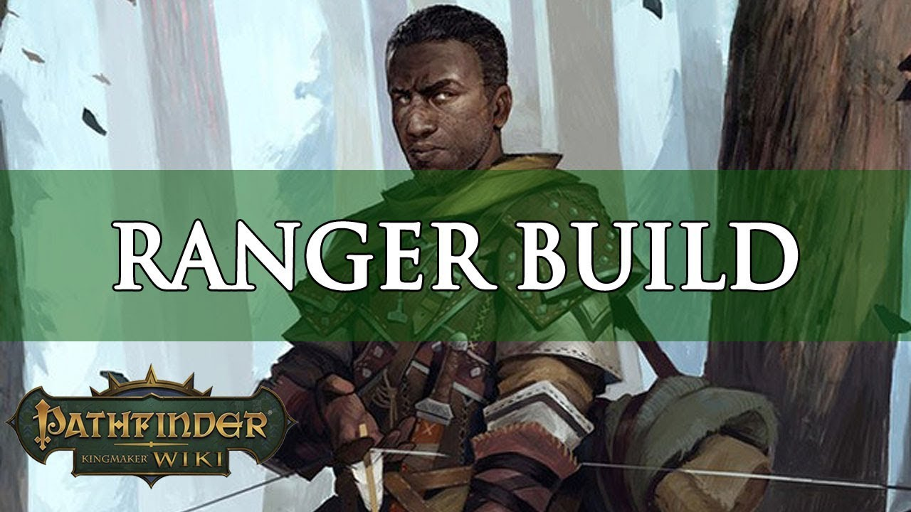 Pathfinder Kingmaker Builds: Ekundayo the Ranger | Fextralife