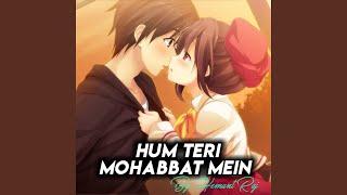 Hum Teri Mohabbat Mein (feat. Hemant Raj)