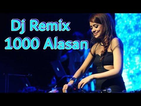 Dj Remix Zaskia Gotchic  - 1000 Alasan