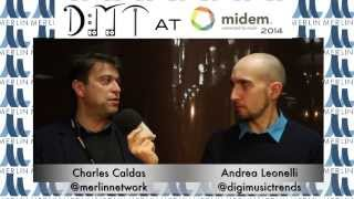 Charles Caldas, CEO at Merlin - DMT at MIDEM 2014