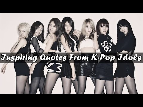 Inspiring Quotes From K-Pop Idols 2016