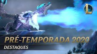 Baixar Destaques da pré-temporada 2020 | Mecânica de jogo - League of Legends