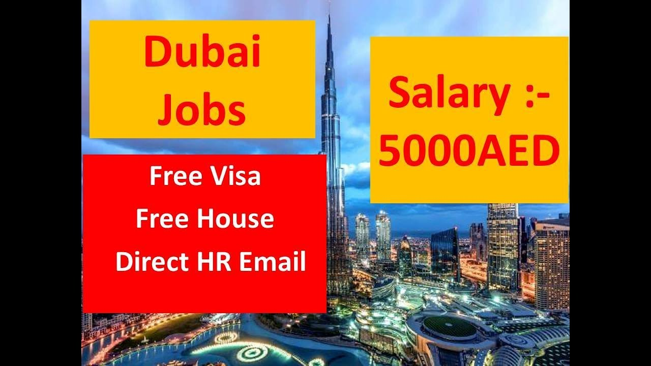 Jobs In Dubai Free Visa Free House Direct HR Email || Salary:-5000AED
