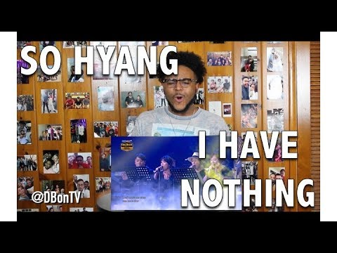 SO HYANG 김소향- I HAVE NOTHING REACTIONREVIEW