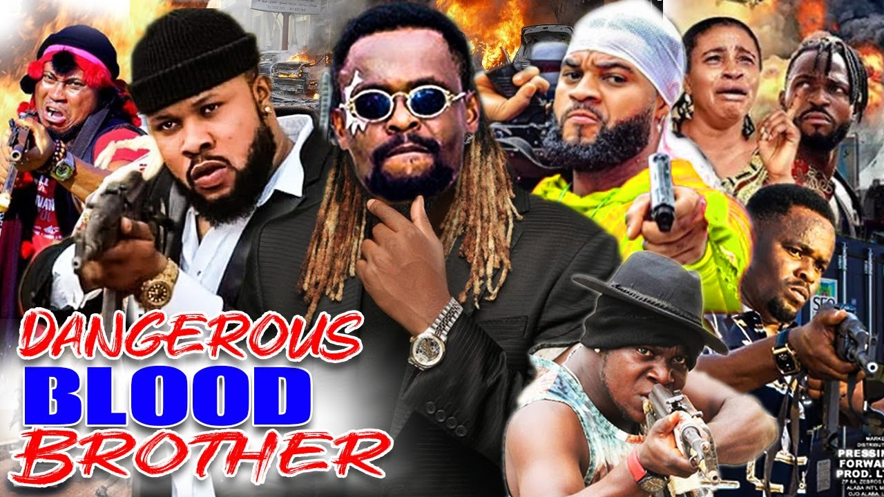 Download Dangerous Blood Bother Complete Movies - Zubby Michael Latest Hit Action Nigerian Nollywood Movies.