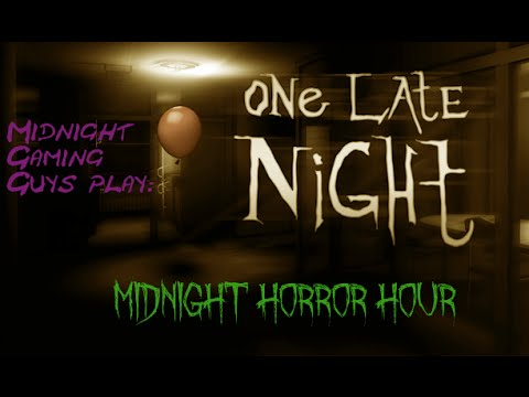 MGG Midnight Horror Hours Test: One Late Night